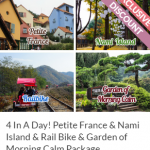 4 In A Day! Petite France & Nami Island & Rail Bike & Garden of Morning Calm Package
